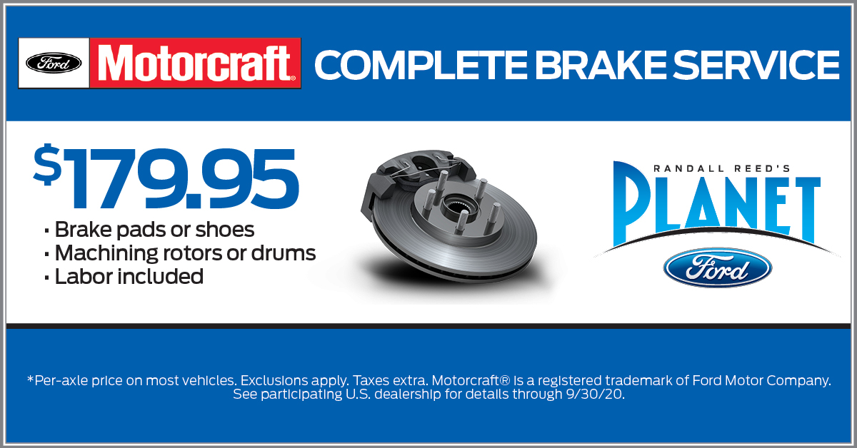 Planet Ford $179Brake Special - Houston Ford Area Dealer